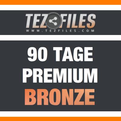 Tezfiles Premium Bronze 90 Tage